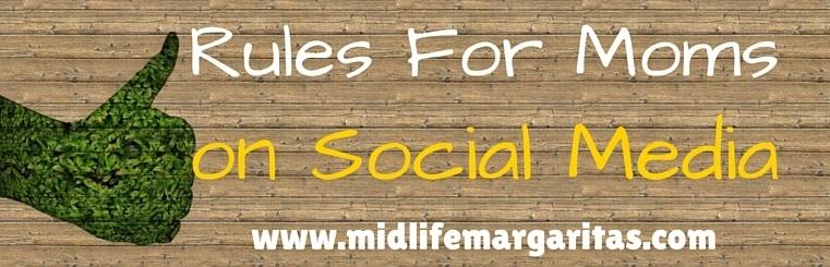 10 Rules for Moms on SocialMedia