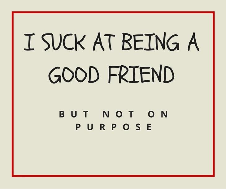 sucky friend