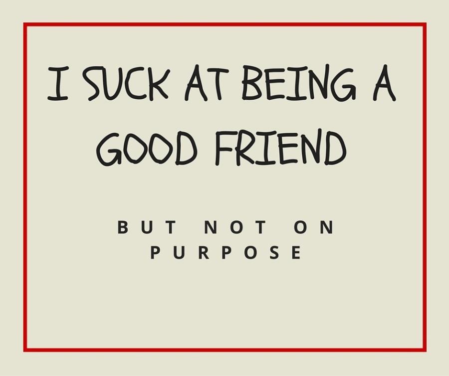 Why I'm a SuckyFriend