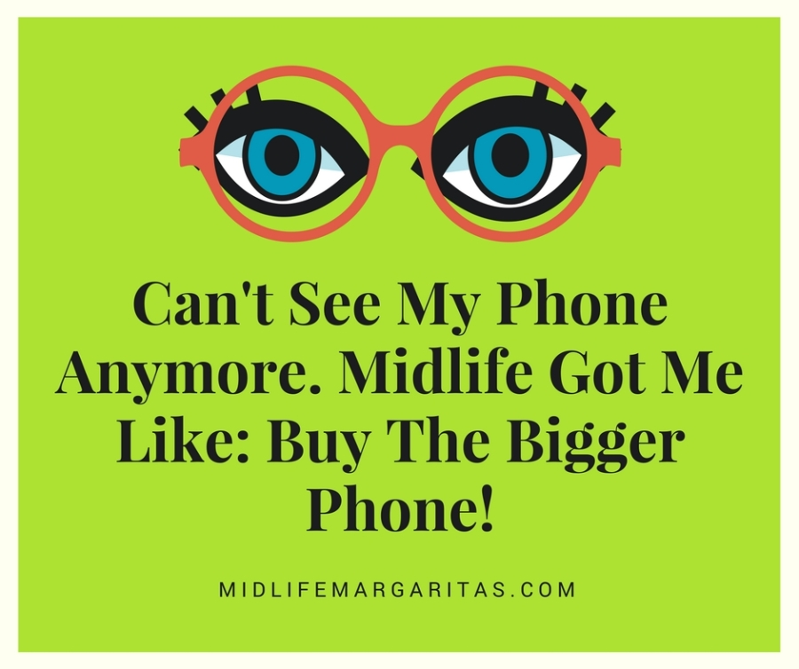 I Blame Midlife for Having to Buy a New HUGE Phone!