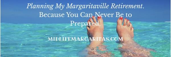 Margaritaville Retirement Plans. It's Not to Soon toPlan!