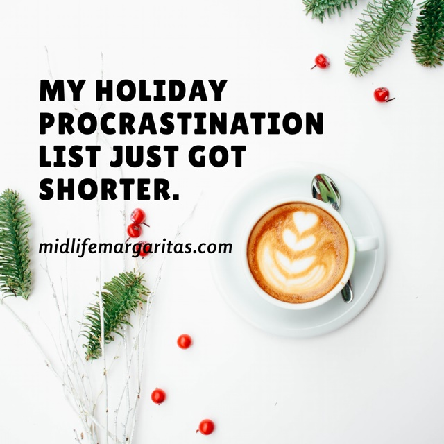 Do You Have a Holiday Procrastination List?