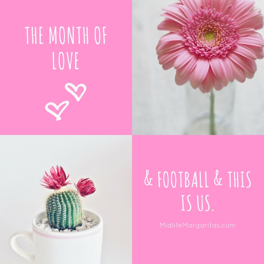 The Month of Love, Super Bowl LII & 'This Is Us'