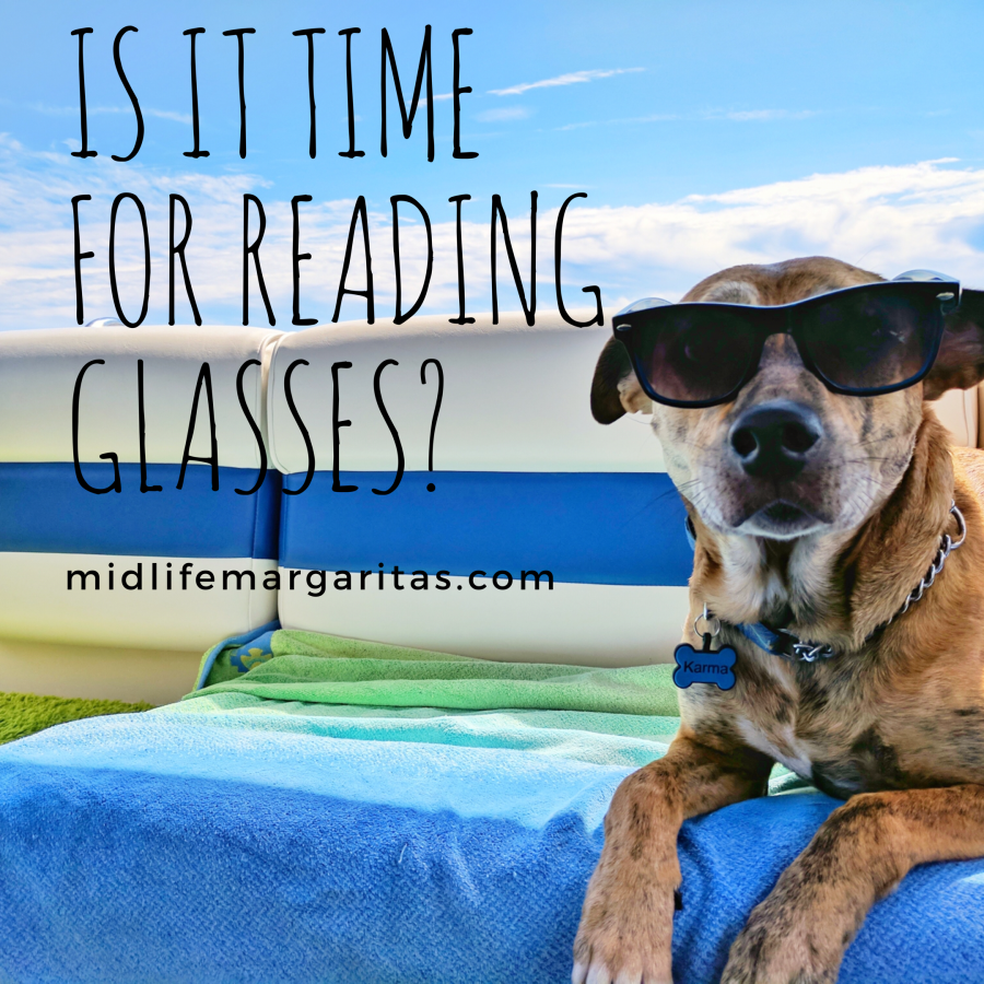 Is It Time for Reading Glasses?