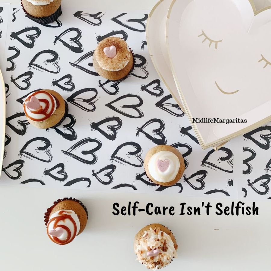 Self-Care Isn't Selfish, It's Selfless!