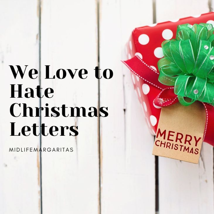 Love to Hate Christmas Letters