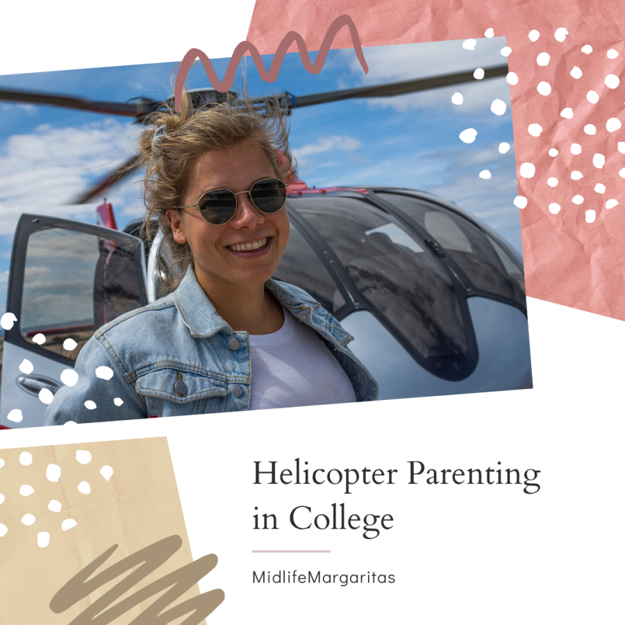 Why I Despise College (Helicopter Parent) Groups on SocialMedia