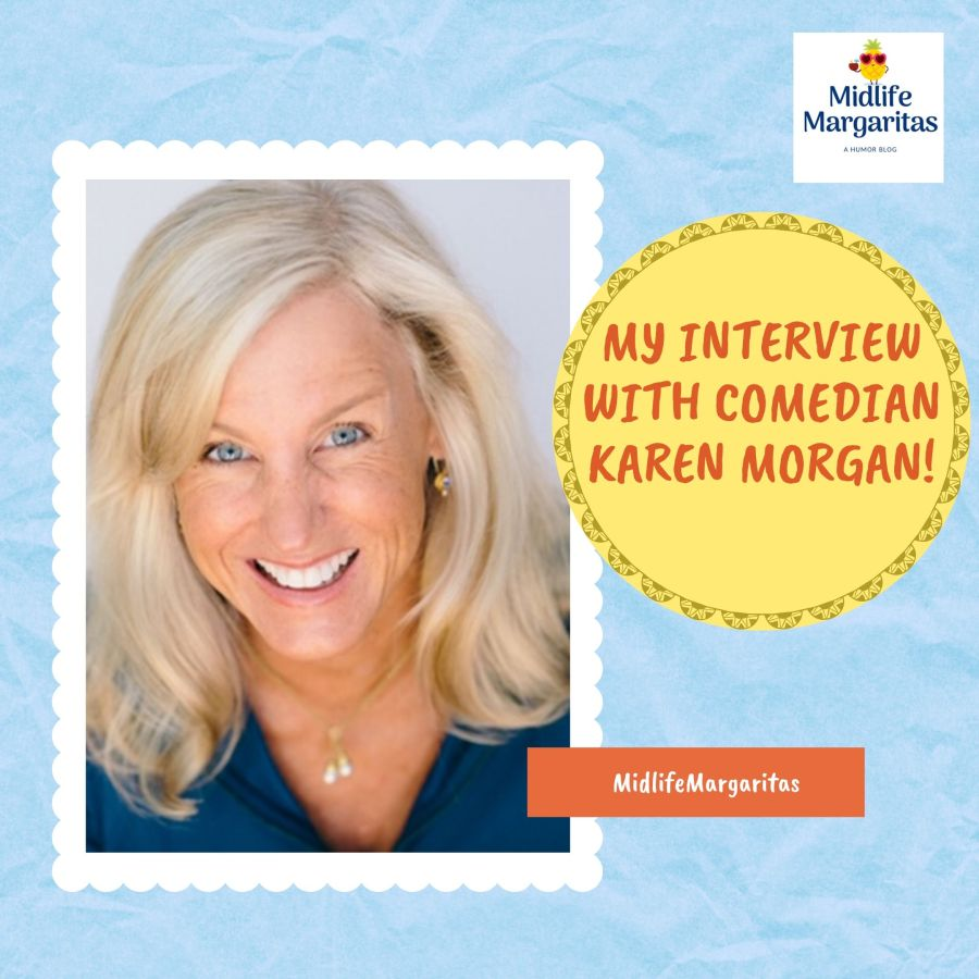 Interview with Comedian Karen Morgan!