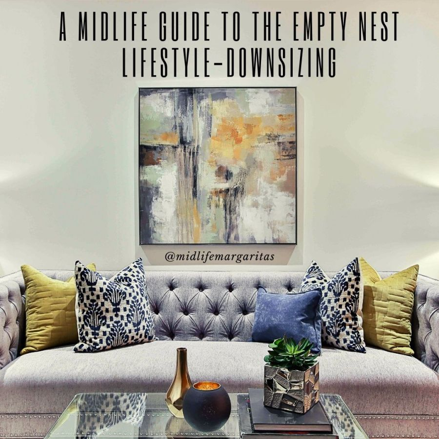 A Midlife Guide To The Empty Nest Lifestyle While Cheerfully Embracing The Latest Trend of Luxury ApartmentLiving