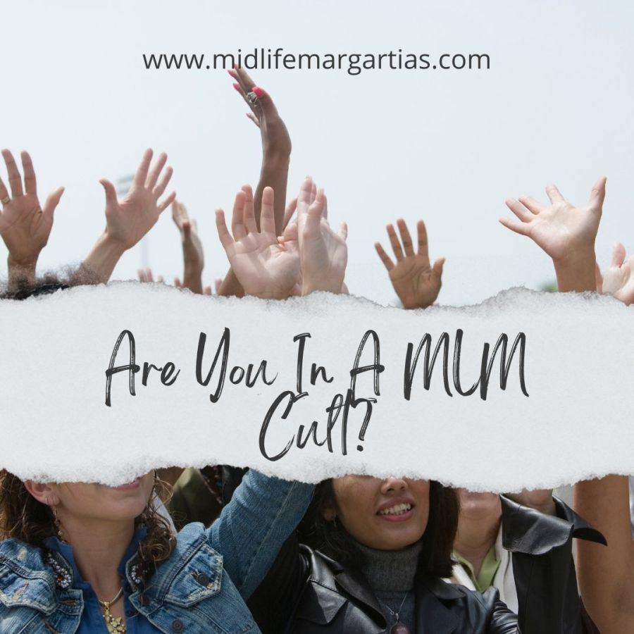 Red Flags That You Are In A MLM Cult And What You Should Do Next To Get Out Before It's TooLate
